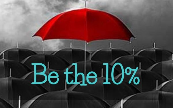 Be the 10 Percent