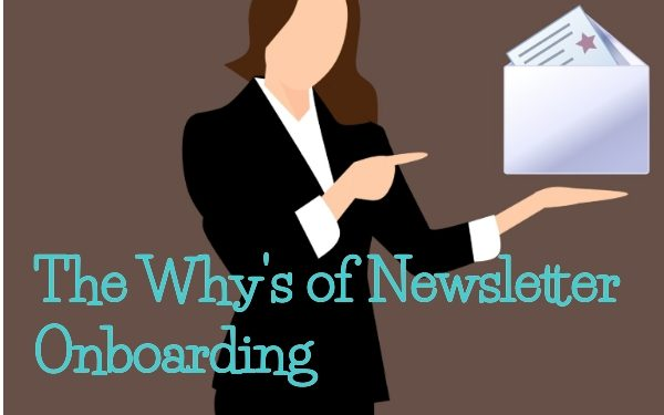 The Why's of Newsletter Onboarding
