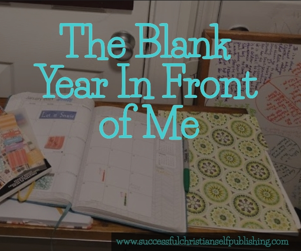 The Blank Year In Front Of Me