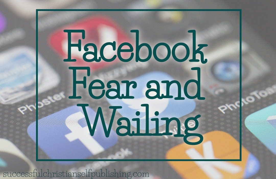 Facebook Fear and Wailing