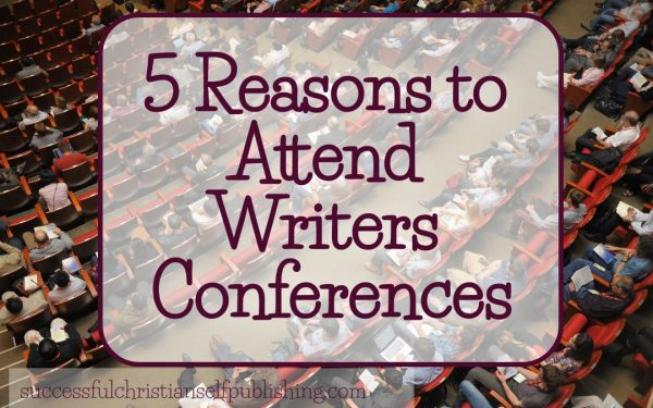 Five Reasons to Attend Writers Conferences
