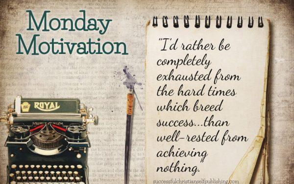 Monday Morning Motivation 4/12/21