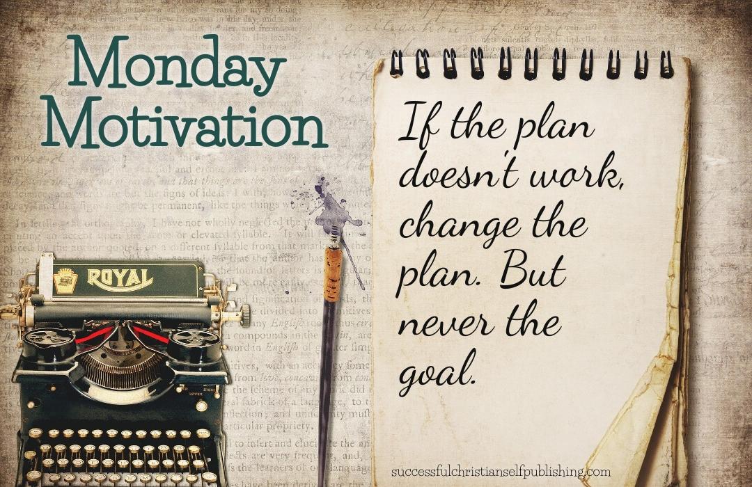 Monday Morning Motivation 5/24/21