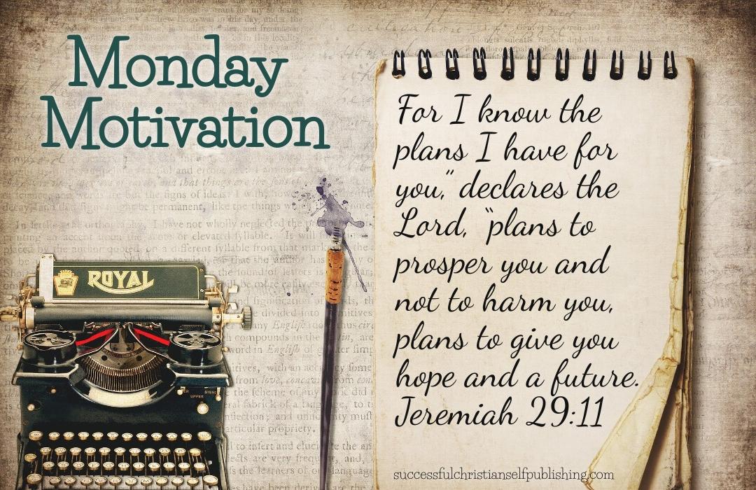 Monday Morning Motivation 5/31/21