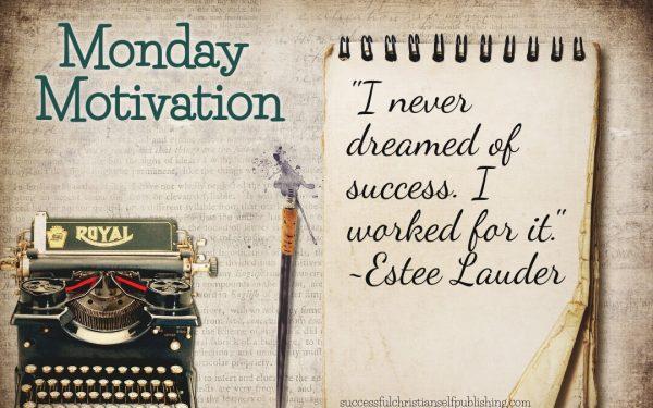 Monday Morning Motivation 5/17/21