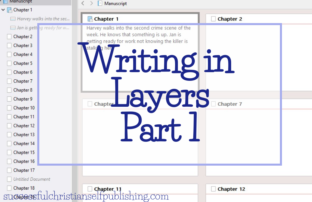 Writing in Layers: Part 1
