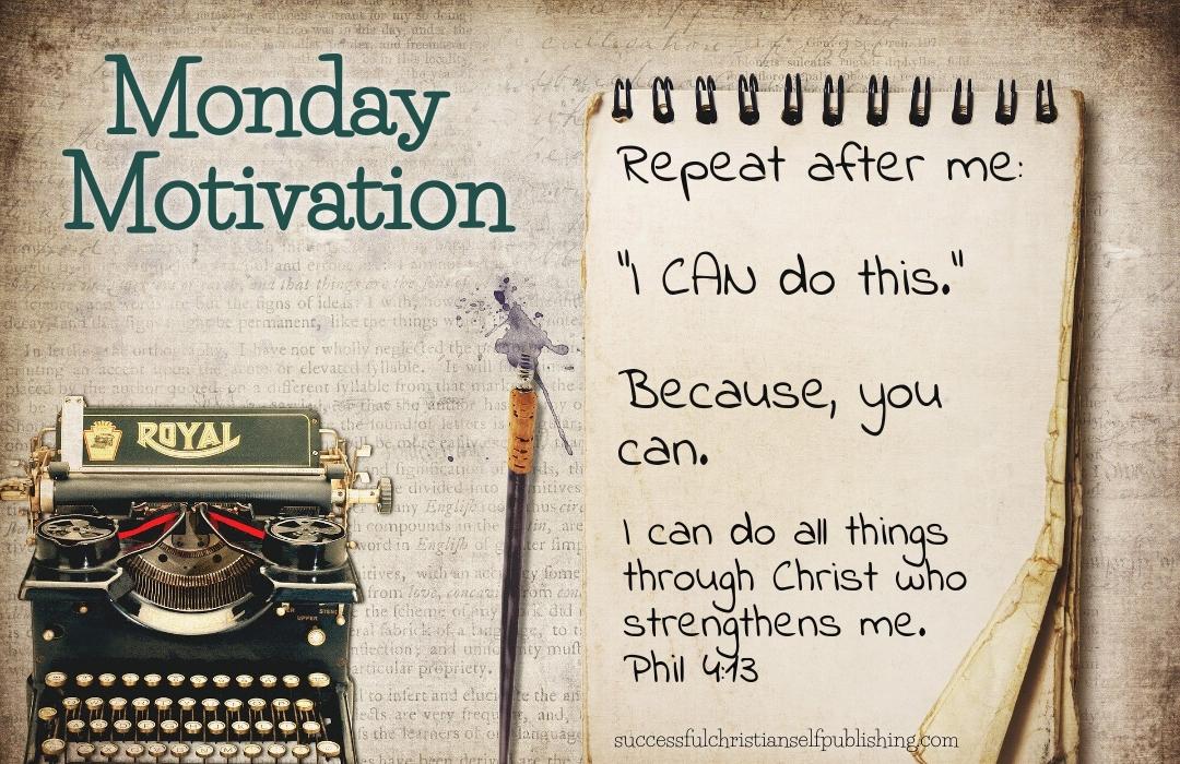 Monday Morning Motivation 6/21/21