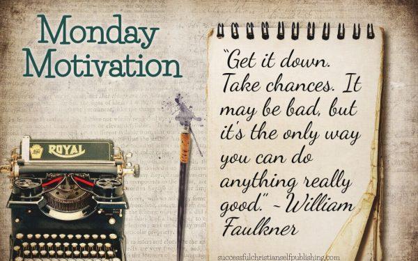 Monday Morning Motivation 9/6/21